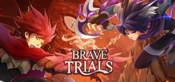 Brave Trials