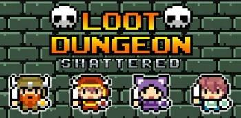 Loot Dungeon Shattered