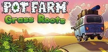Pot Farm - Grass Roots