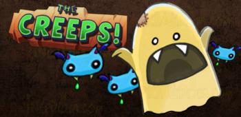 The Creeps!