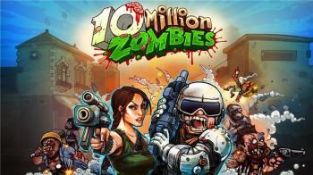 10 Million Zombies