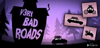 Very Bad Roads
