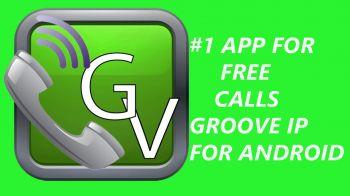 GrooVe IP - Free Calls