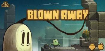 Blown Away: First Try