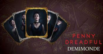 Penny Dreadful - Demimonde