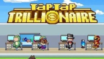 Tap Tap Trillionaire
