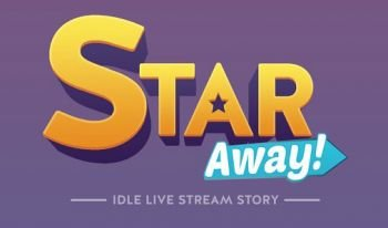 Star Away! - Idle Live Stream Story